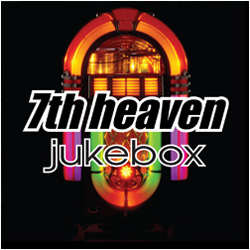 7th heaven Jukebox