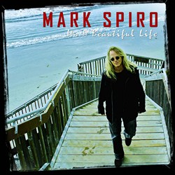 MARK-SPIRO-Its-A-Beautiful-Life