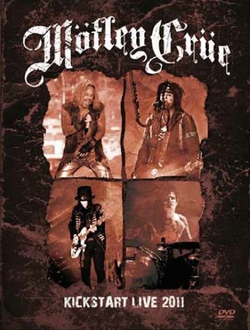 Motley-Crue-Kickstart-Live-2011