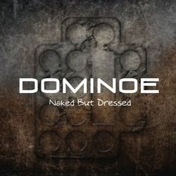 Dominoe_NakedButDressed_cover