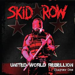 Skid Row – United World Rebellion – Chapter O…