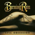 Burning Rain – Epic Obsession – Recensione