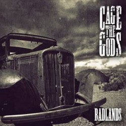 Cage The Gods – Badlands – Recensione