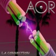 A.O.R. – L.A. Connection – recensione