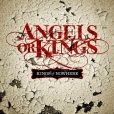 Angels Or Kings – Kings Of Nowhere – Recensione