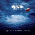 In Faith – There's A Storm Coming – Recensione