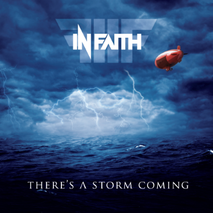 In Faith – There's A Storm Coming – Recension…