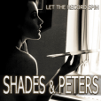 Shades & Peters – Let the Record Spin – Recensione