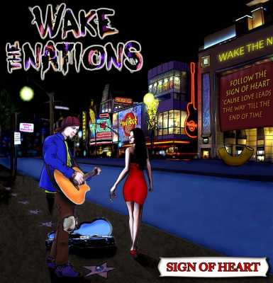 Wake The Nations – Sign Of Heart – recensione