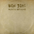 Bon Jovi – Burning Bridges – Recensione