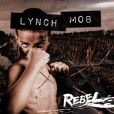 Lynch Mob – Rebel – recensione