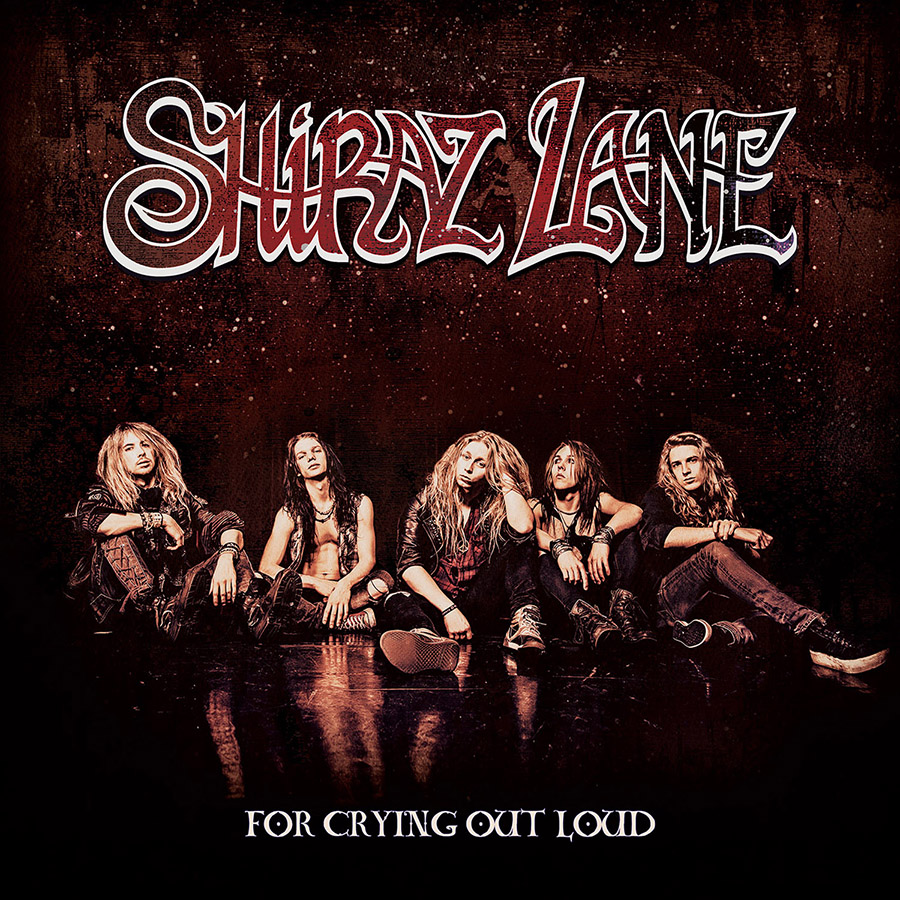 Shiraz Lane – For Crying out Loud – recension…