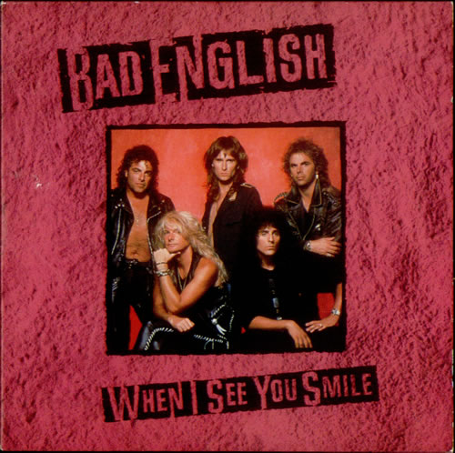 Bad English - When I See You Smile (Lyrics) - YouTube